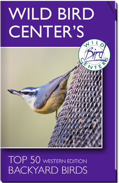 Wild Bird Center's Top 50 Western Backyard Birds